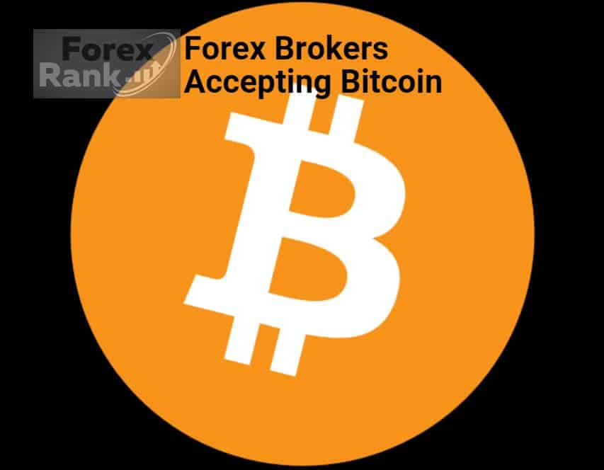Forex Brokers That Accept Bitcoin Deposit
