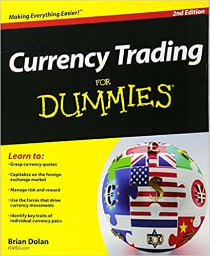 Currency trading for Dummies, by Brian Dolan