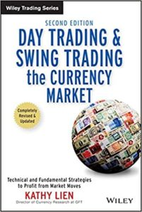 Day Trading and Swing Trading the Currency Market, by Kathy Lien