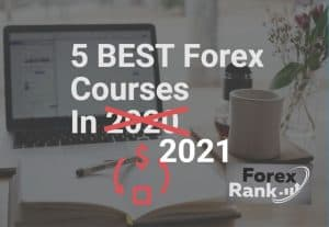 5 BEST Forex Courses in 2021