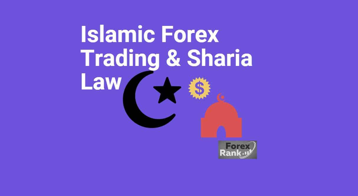 Islamic Forex Trading & Sharia Law