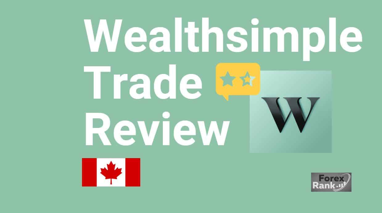 Review of Wealthsimple Trade 2021